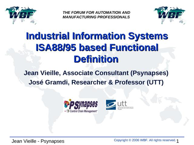 2006 - WBFeu - Industrial Information Systems - ISA8895 based Functional Definition.ppt