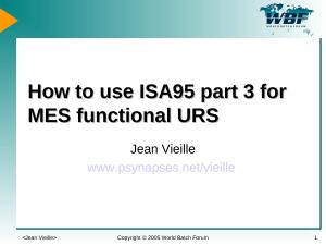 2005 - WBFna - How to use ISA95 part 3 for MES functional URS.ppt