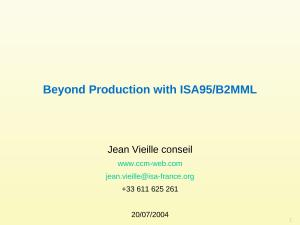 2004 - WBFeu - Beyond Production with ISA95-B2MML.ppt