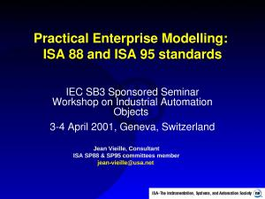 2001 - IEC - Practical Enterprise Modelling with ISA 88 and ISA 95 standards.ppt